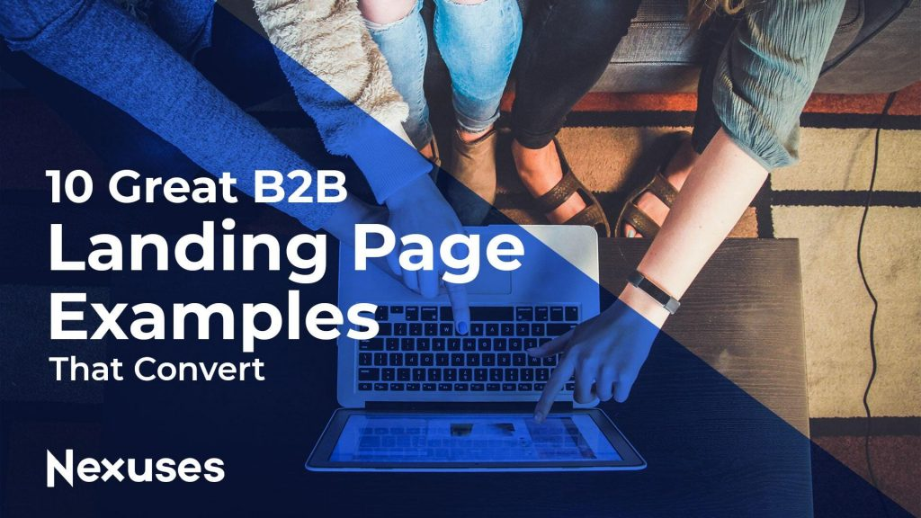 10 Great B2B Landing Page Examples that convert