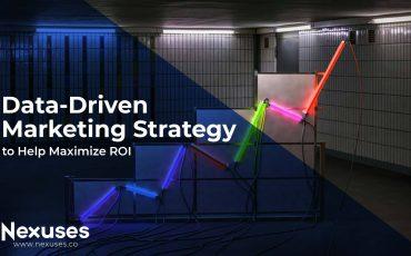 Data-Driven Marketing Strategy to Help Maximize ROI