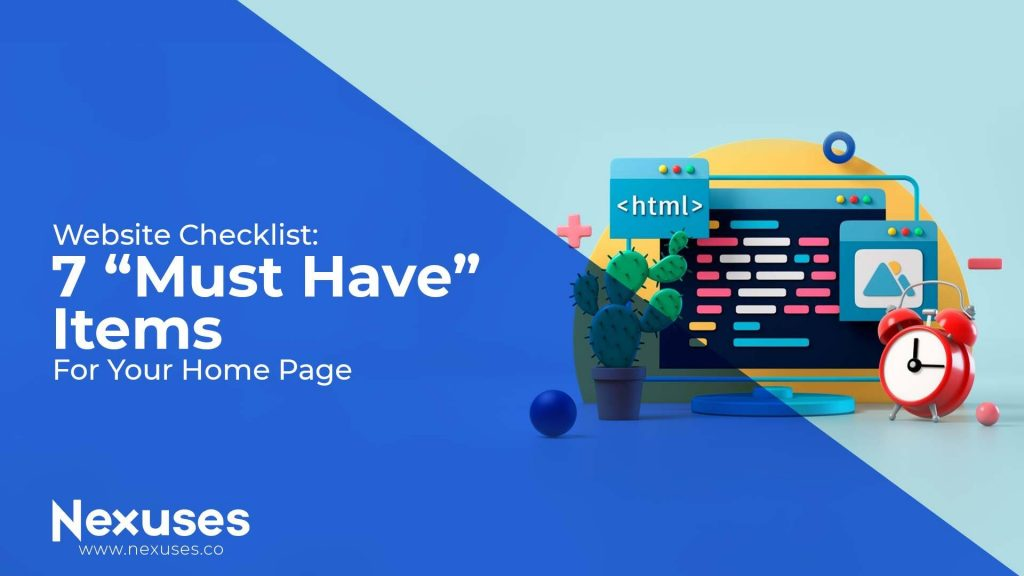 "Website Checklist: 7 ""Must Have ☝️ "" Items for Your Home Page"
